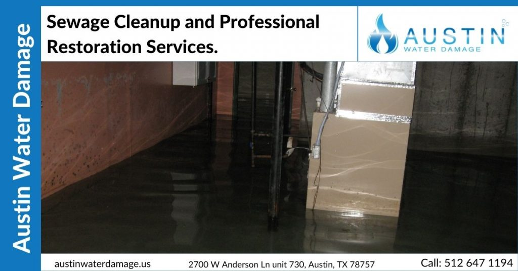 Sewage Cleanup and Professional Restoration Services.