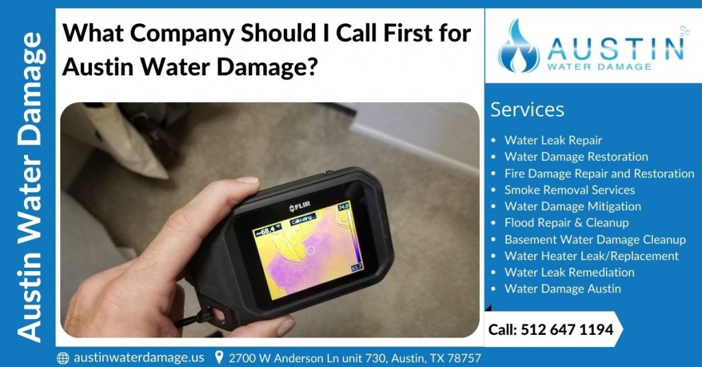 What Company Should I Call First for Austin Water Damage