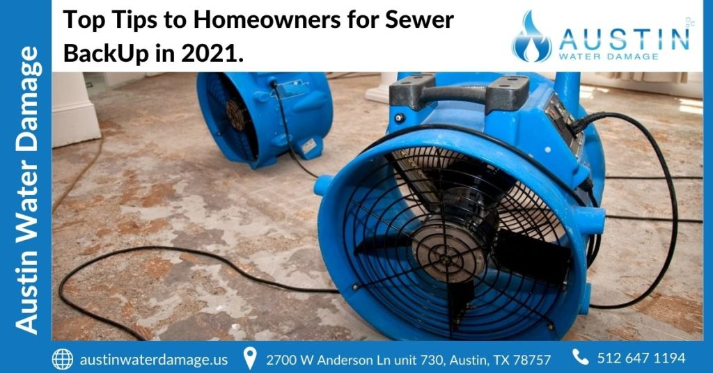 Top Tips to Homeowners for Sewer BackUp in 2021.