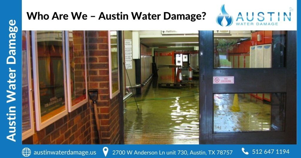 Who Are We – Austin Water Damage