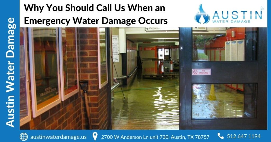 Why You Should Call Us When an Emergency Water Damage Occurs